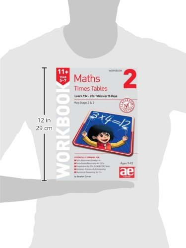 11+ Times Tables Workbook 2: 15 Day Learning Programme for 13x - 20x Tables (Acce03  13 06 2019)