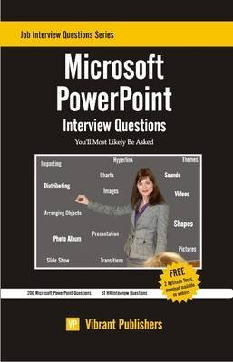[(Microsoft Powerpoint Interview Questions You'll Most Likely be Asked)] [By (author) Virbrant Publishers] published on (December, 2011) par Virbrant Publishers