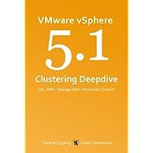 VMware vSphere 5.1 Clustering Deepdive (English Edition)