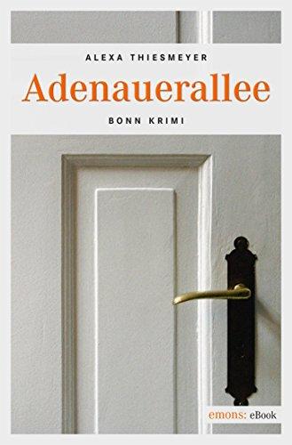 Adenauerallee (Freddy Stieger, Pilar Álvarez-Scholz 3)