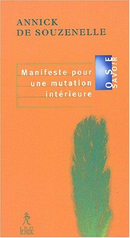 Manifeste pour une mutation intérieure par Annick de Souzenelle