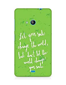 AMEZ let your smile change the world Back Cover For Microsoft Lumia 535