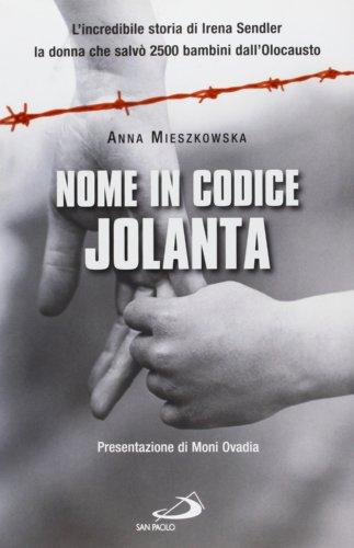 nome-in-codice-jolanta-lincredibile-storia-di-irena-sendler-la-donna-che-salvo-2500-bambini-dalloloc