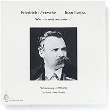 Ecce Homo. Volltextlesung von Axel Grube, 1 mp3-CD in handgefertigter Papphülle (Bibliophile Edition »Hörhefte« / Hörbücher in handgearbeiteten Papphüllen)