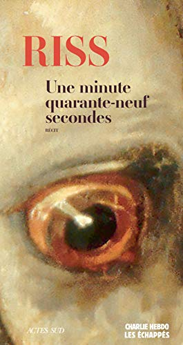 Une minute quarante-neuf secondes (MEMOIRES, JOURN) (French Edition)