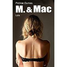 Lola: La première mission de M. and Mac. (M. & Mac t. 1) (French Edition)