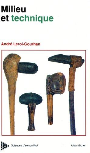 Milieu et techniques : Evolution et techniques (Sciences d'aujourd'hui t. 2
