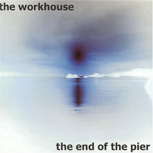 The End of the Pier by Workhouse