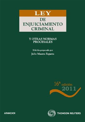 Ley de Enjuiciamiento Criminal: y otras normas procesales (Código Básico) por Julio Muerza Esparza