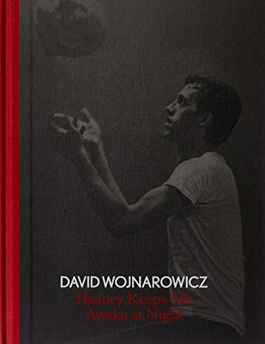 David Wojnarowicz: History Keeps Me Awake at Night por David Breslin