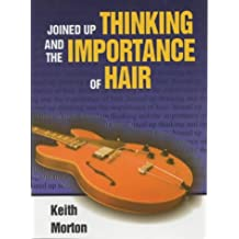 Amazon keith morton books biography blogs audiobooks kindle joined up thinking and the importance of hair publicscrutiny Choice Image