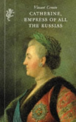 Catherine, Empress of All the Russias by Vincent Cronin (1989-08-07)
