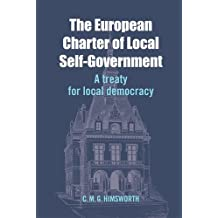 The European Charter of Local Self-Government: A Treaty for Local Democracy
