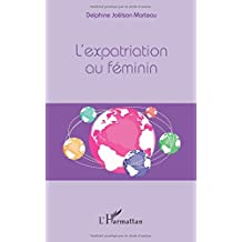 L'expatriation au féminin