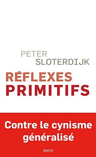 Réflexes primitifs: Considérations psychopolitiques sur les inquiétudes européennes par  Éditions Payot