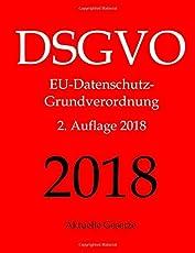 DSGVO, EU-Datenschutz-Grundverordnung, Datenschutzrecht, Aktuelle Gesetze
