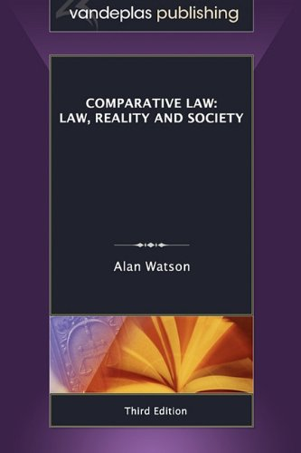 Comparative Law: Law, Reality and Society, 3rd. Edition