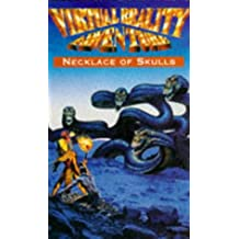 Virtual Reality: Necklace of Skulls (The virtual reality series)