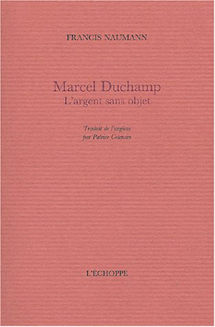 Marcel Duchamp : L'argent sans objet