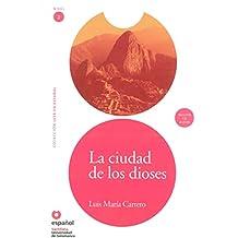La Ciudad de los Dioses [With CD] (Leer en espanol Level 2)
