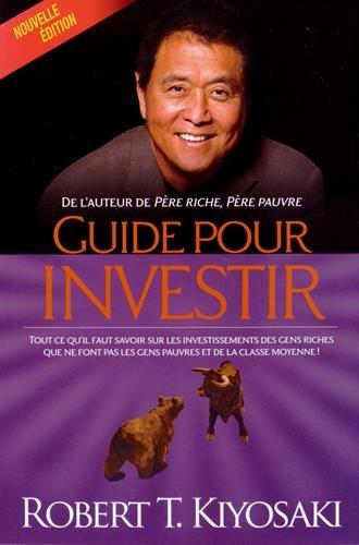 Guide pour investir par Robert Kiyosaki
