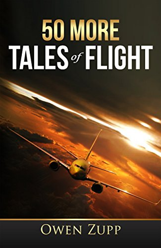 50 more tales of flight an aviation adventure ebook owen zupp 50 more tales of flight an aviation adventure by zupp owen fandeluxe Image collections