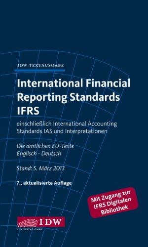 International Financial Reporting Standards IFRS: einschließlich International Accounting Standards IAS und Interpretationen. Die amtlichen EU-Texte Englisch-Deutsch
