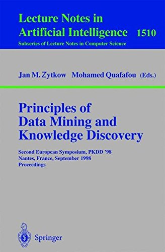 Principles of Data Mining and Knowledge Discovery: Second European Symposium, PKDD'98, Nantes, France, September 23-26, 1998, Proceedings par Jan M. Zytkow