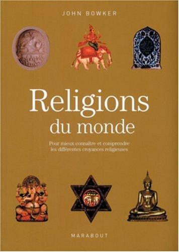 Religions du monde par John Bowker