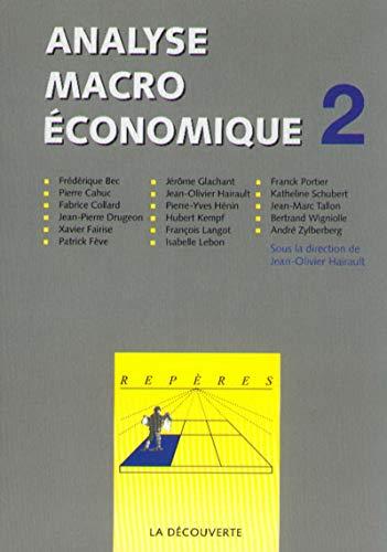 Analyse macroéconomique, tome 2 par Jean-Olivier Hairault