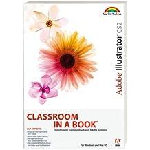 Adobe Illustrator CS2 - Mit eBook und Video-Training auf DVD!: Das offizielle Trainingsbuch von Adobe Systems (Classroom in a Book)