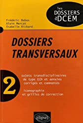 Dossiers transversaux : Tome 2