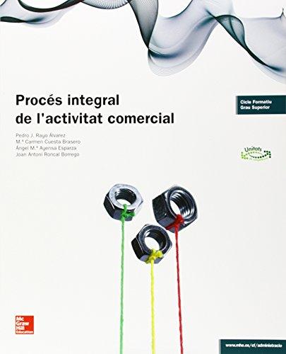 LA - PROCES INTEGRAL DE LACTIVITAT COMERCIAL. GS por Pedro J. Rayo