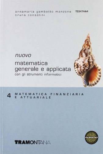 Nuovo Matematica generale e applicata. Per gli Ist. tecnici commerciali: 4