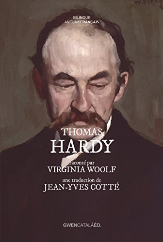 Thomas Hardy: raconté par Virginia Woolf par Virginia Woolf