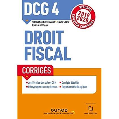 DCG 4 Droit fiscal - Corrigés - Réforme 2019/2020: Réforme Expertise comptable 2019-2020