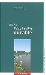Breda : Faire la ville durable