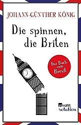 Die spinnen, die Briten: Das Buch zum Brexit
