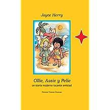 Ollie, Assie y Pelie: un storia moderno tocante amistad na Papiamento