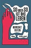 So oder so ist das Leben - Benedikt Feiten