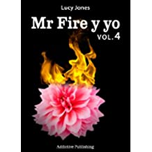 Mr Fire y yo – Volumen 4