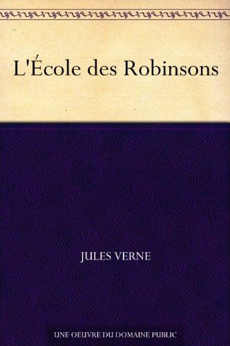L'École des Robinsons par Jules Verne