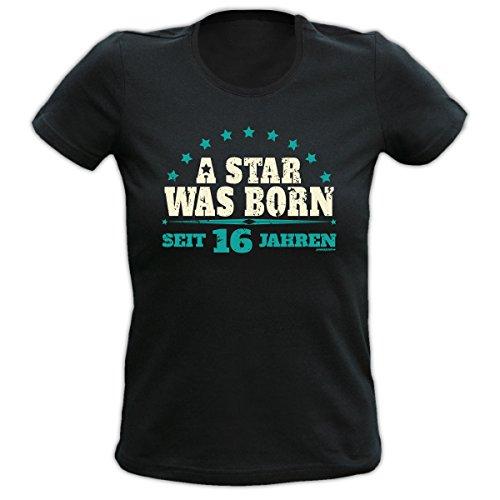 Trendiges Damen T-Shirt zum 16. Geburtstag - A Star was born, seit 16 Jahren - Girlieshirt als Top Geschenk! Schwarz