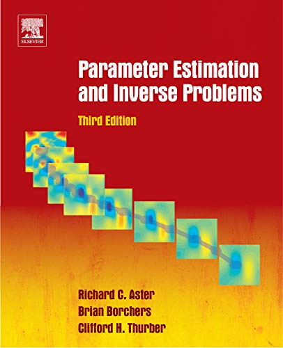 Parameter Estimation And Inverse Problems por Clifford H. Thurber epub