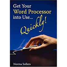 Get Your Word Processor Into Use... Quickly!
