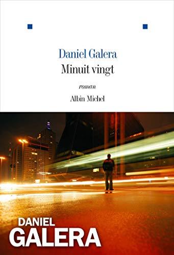 Minuit vingt par Daniel Galera