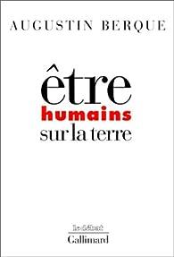 Etres humains sur la terre par Augustin Berque
