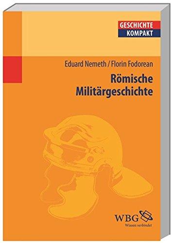 Römische Militärgeschichte (Geschichte kompakt)