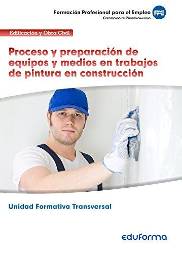 unidad-formativa-transversal-proceso-y-preparacion-de-equipos-y-medios-en-trabajos-de-pintura-en-con