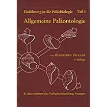 Einführung in die Paläobiologie, Tl.1, Allgemeine Paläontologie